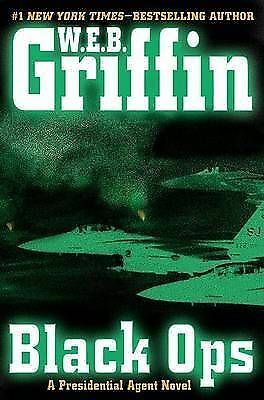 1 of 1 - (Good)-Black Ops (Presidential Agent Novels) (Hardcover)-Griffin, W. E. B.-03991