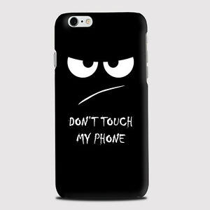 best website 02cec 1f50c Details about Don't Touch My Phone Fun Funny Phone Case Cover