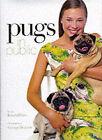 Pugs in Public by George Bennett, Kendall Farr (Hardback, 1999)