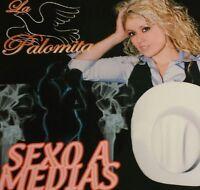 La Palomita: Sexo A Medias (cd, 2007)