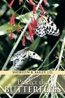 Protect the Butterflies by Sherylyn B Bailey J D (Paperback / softback, 2013)
