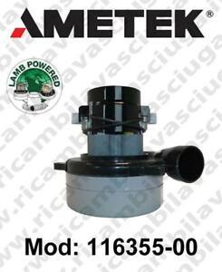 Motore aspirazione 116355-00 LAMB AMETEK per lavapavimenti//aspirapolvere può SO