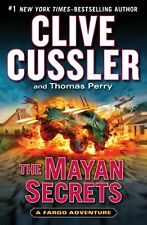 A Fargo Adventure: The Mayan Secrets 5 by Thomas Perry and Clive Cussler (2013, Hardcover)