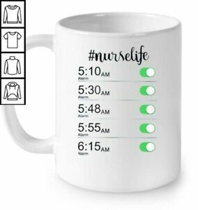 Nurselife Nurse Alarm Clock Funny White Coffee Mug Ebay