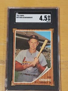 1962 Topps #575 Red Schoendienst SGC 4.5 Newly Graded PSA ?