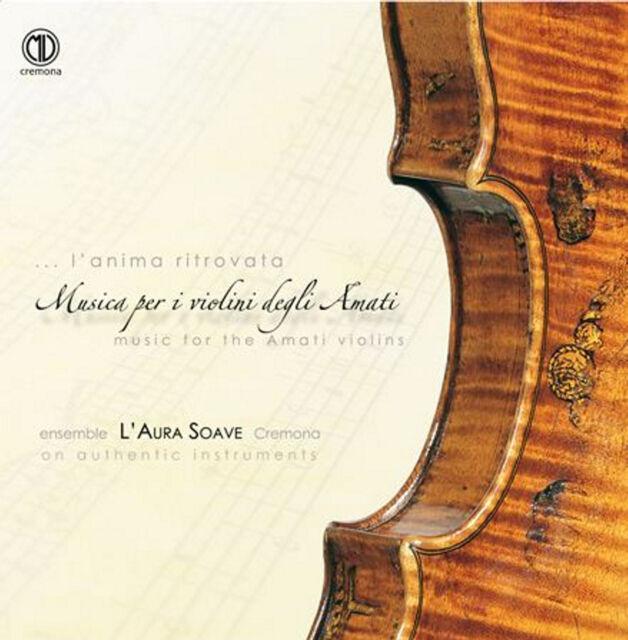 cd Musica per i violini degli Amati -  L'Aura Soave - Cantalupi - baroque music