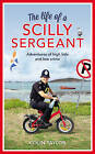 The Life of a Scilly Sergeant by Colin Taylor (Hardback, 2016)