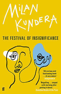 The-Festival-of-Insignificance-Kundera-Milan-New