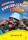 Ich hab den Durchblick in den Ferien - Deutsch 4 von Susanna Jarausch und Ilse Stangl (2015, Taschenbuch)