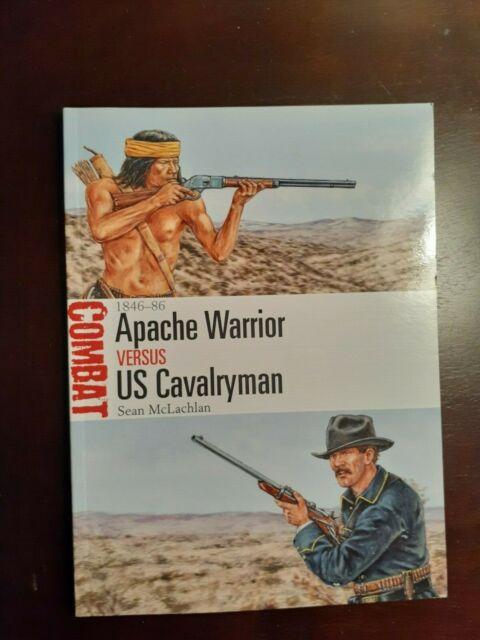 Osprey Combat 19 Apache Warrior vs US Cavalyman