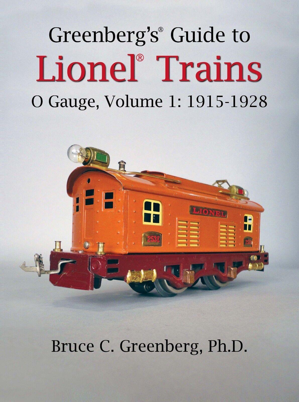 verdeberg's Guide to Lionel Trains, o calibre, Vol. 1, 1915-1928.