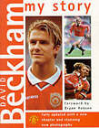 David Beckham: My Story by David Beckham, Neil Harman (Paperback, 1999)