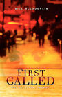 First Called: The Reluctant Prophet by Bill McLaughlin (Paperback / softback, 2004)