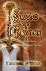 Sword of Avalon 9781606106679 by Anastasia D'andra Paperback