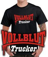 T-Shirt | VOLLBLUT TRUCKER | Truck | Fernfahrer | LKW Fahrer | Brummy | Funshirt