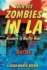 Thin Ice Zombies In LA Nowhere to Run or Hide!: Battle by Jean Marie Rusin (Paperback, 2012)