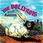 The Dollyrots - Because I'm Awesome (2010)