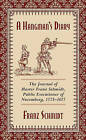 A Hangman's Diary: The Journal of Master Franz Schmidt, Public Executioner of Nuremberg, 1573--1617 by Franz Schmidt (Paperback, 2015)