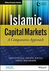 The Islamic Capital Markets by Noureddine Krichene, Abbas Mirakhor, Obiyathulla Ismath Bacha (Hardback, 2013)