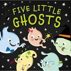 Five Little Ghosts by Patricia Hegarty (Board book, 2014)