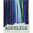 Acrylics by Mari Bolte (Paperback, 2014)