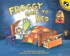 Froggy Goes to Bed by Jonathan London (Paperback / softback, 2004)