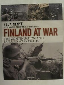 Finland-at-War-The-Continuation-and-Lapland-Wars-1941-45-by-Vesa-Nenye-Chris