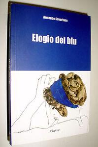 Elogio del blu / Armando Saveriano | eBay