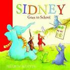 Sidney Goes to School by Sharon Rentta (Paperback, 2010)