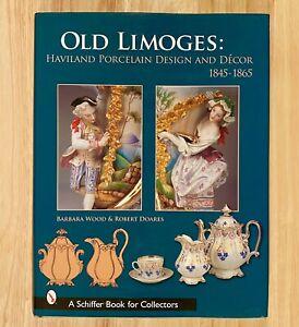 OLD LIMOGES: Haviland Porcelain Design and Decor 1845-1865 (HC/DJ) 2005