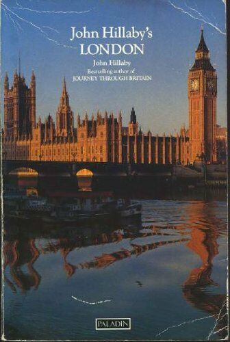 John Hillaby's London (Paladin Books),John Hillaby