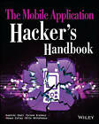 The Mobile Application Hacker's Handbook by Jon Lindsay, Dominic Chell, Shaun Colley, Ollie Whitehouse, Tyrone Erasmus (Paperback, 2015)