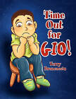 Time Out for Gio! by Terry Brancaccio (Paperback / softback, 2011)