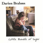 Little Bundle of Sugar by Darien Brahms (CD, May-2001, Red Sparkle Records)
