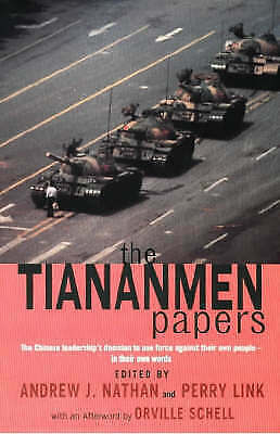 """AS NEW"" Link, Perry, Schell, Orville, Nathan, Andrew, The Tiananmen Papers, Har"