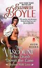 Rhymes with Love: The Viscount Who Lived down the Lane : Rhymes with Love by Elizabeth Boyle (2014, Paperback)