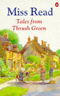 Tales from Thrush Green: Affairs at Thrush Green; At Home in Thrush Green by Miss Read (Paperback, 1995)