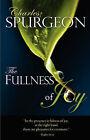 Fullness of Joy by C.H. Spurgeon (Paperback)
