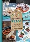 A Moveable Feast by Katy Holder (Hardback, 2014)