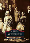 Westfield by The Westfield Athenaeum (Paperback / softback, 1996)