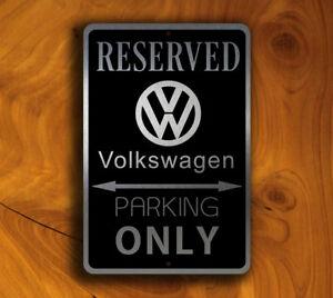 METAL STREET SIGN VOLKSWAGEN PARKING ONLY VW GTI BUG BUS DUNE BUGGY