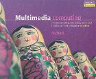 Multimedia Computing by Various (Paperback, 2000)