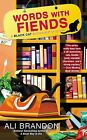 Words with Fiends by Ali Brandon (Paperback / softback, 2013)