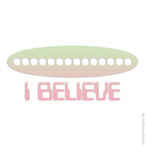 I Believe UFO Alien Decal Sticker Choose Pattern Size #1355