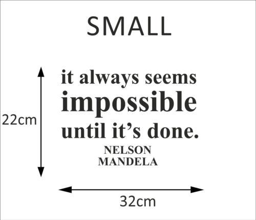 Imposible hasta su hecho-Nelson Mandela citar Etiqueta arte de pared Nuevo Sticker