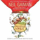 Fortunately, the Milk by Neil Gaiman (CD-Audio, 2013)