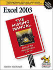 Excel 2003 the Missing Manual by Matthew MacDonald (Paperback, 2005)