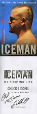Chuck Liddell SIGNED AUTOGRAPHED Iceman My Fighting Life SC MMA UFC RARE 1st Ed