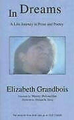 Träume: A Life Journey in Prose und Poetry von Grandbois, Elizabeth