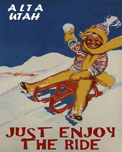 POSTER ENJOY THE RIDE ALTA UTAH SKI KIDS SNOW SLEDDING VINTAGE REPRO FREE S//H